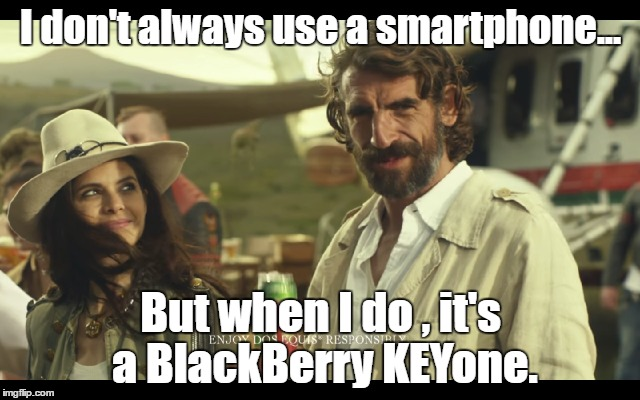What would your BlackBerry KEYone marketing tag lines be?-1ntcod.jpg