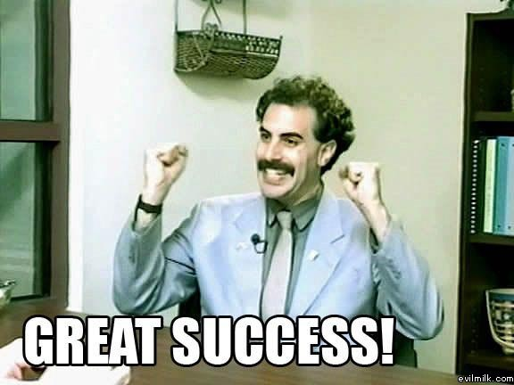 "When BlackBerry announces Sales Numbers in March - what will you consider ""successful""?-borat_great_success.jpg"