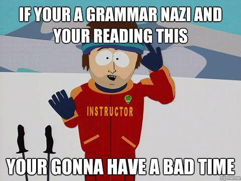 What are you doing right now ?-if-your-grammar-nazi.jpg