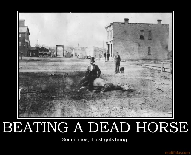 BB still has not learnt the lession-beating-dead-horse-horse-demotivational-poster-1267844749.jpg