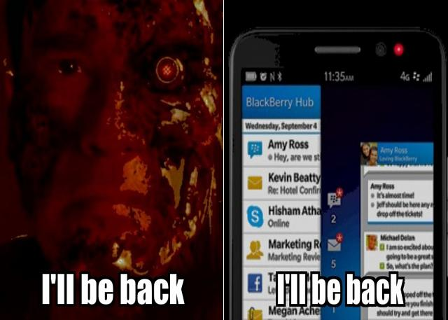 Fooling around making BlackBerry memes today-ill-back.jpg