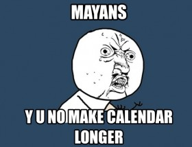 The CB 1M Challenge-326797-mayan-calendar-doomsday-memes-end-world-predictions-mocked-m.jpg
