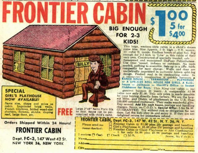 the I'd Buy That For A Dollar thread-comicad_frontier_cabin.jpg