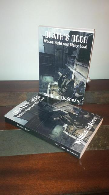 SciFi Book Published -  Death's Door: Where Right and Glory Lead-img_20150321_120131.jpg